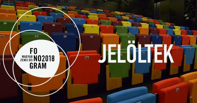 Fonogram - Magyar Zenei Díj 2018 - jelöltek